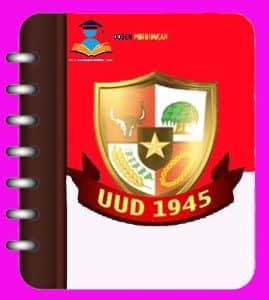 Sejarah Lahirnya UUD 1945 Negara Republik Indonesia