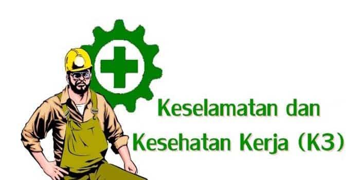 """""""Keselamatan Kesehatan Kerja ( K3 )"""" Pengertian & ( Tujuan – Aspek – Faktor – Prinsip )"""