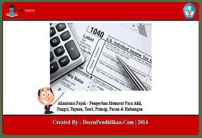 Akuntansi Pajak Pengertian Fungsi Tujuan Teori Prinsip