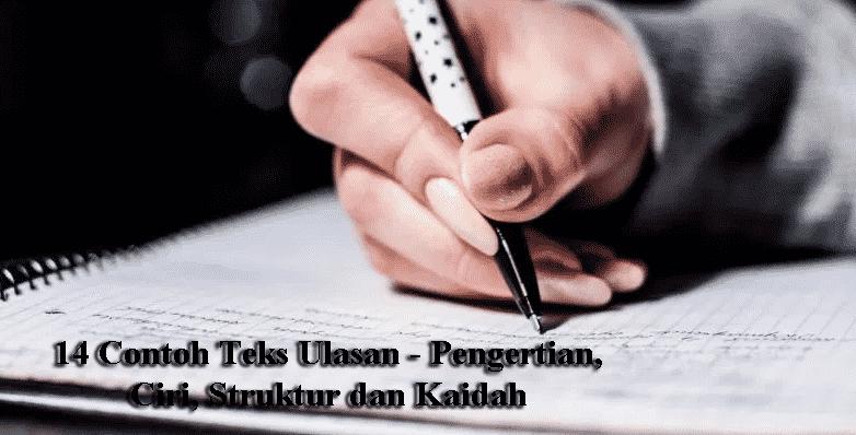 14 Contoh Teks Ulasan - Pengertian, Ciri, Struktur dan Kaidah