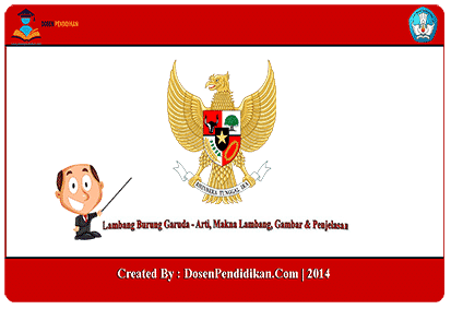 Lambang Negara Indonesia Burung Garuda, Arti, Makna, Gambar