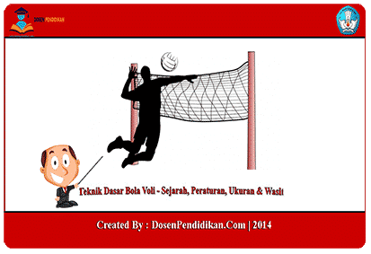 Teknik Dasar Bola Voli Sejarah Peraturan Ukuran Wasit
