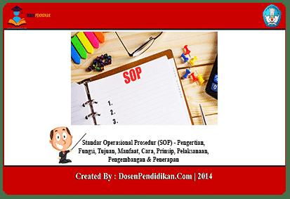 Standar Operasional Prosedur - Fungsi, Tujuan, Manfaa ...