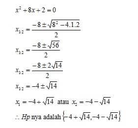 Pembahasan Menyelesaikan Persamaan kuadrat dengan rumus kuadrat