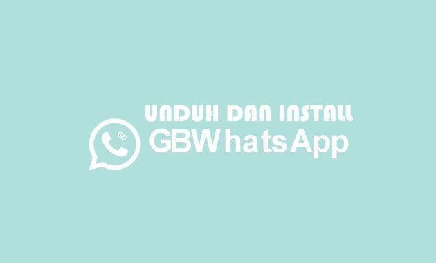 Cara-Mengunduh-dan-Memasang-GB-Whatsapp